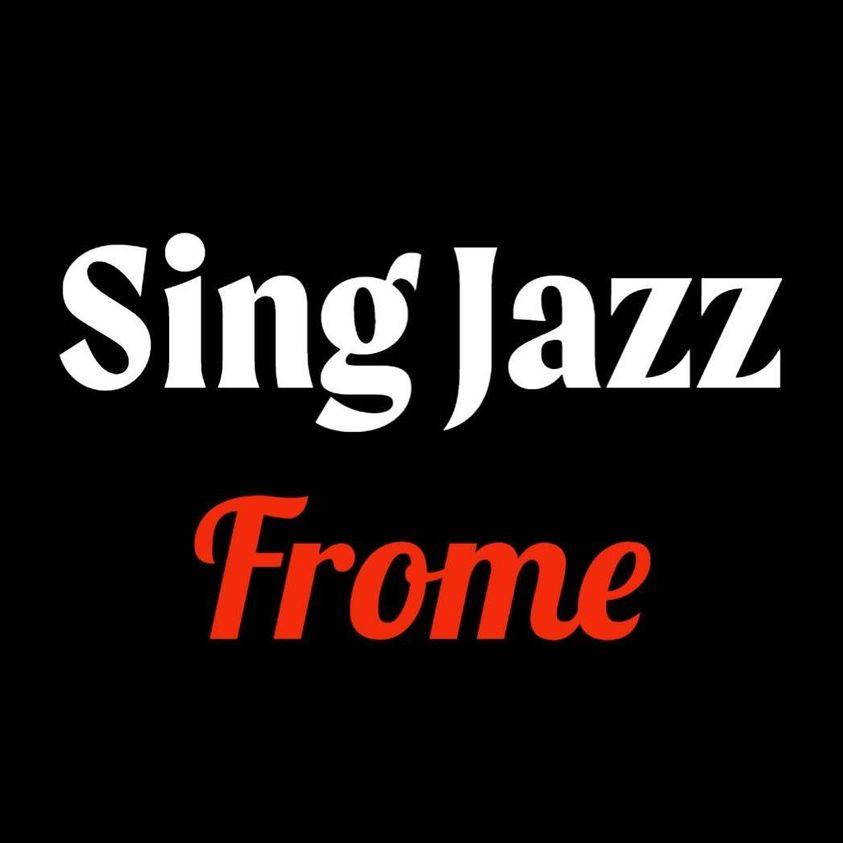 Sing Jazz Frome with Emma Harris